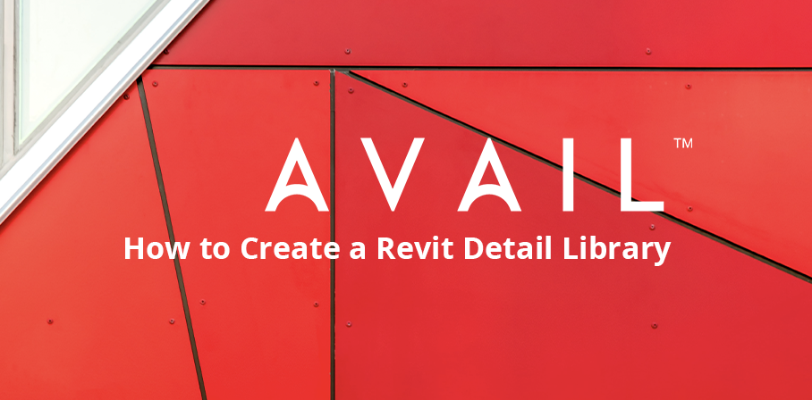 How to Create a Revit Detail Library