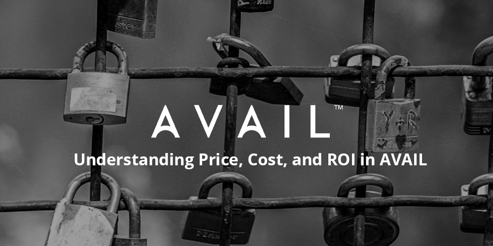 Understanding Price, Cost, and ROI in AVAIL